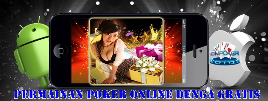 Permainan Poker Online Denga Gratis